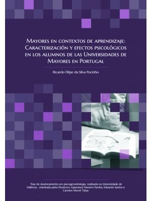 Tesis Doctoral - Mayores en contextos de aprendizaje: Caracterización y efectos psicológicos en los alumnos de las Universidades de Mayores en Portugal