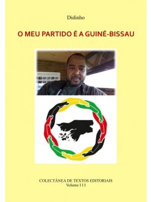 O MEU PARTIDO É A GUINÉ-BISSAU - Vol. III