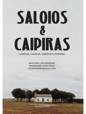Saloios & Caipiras - Contos, Causos, Lendas e Poesias