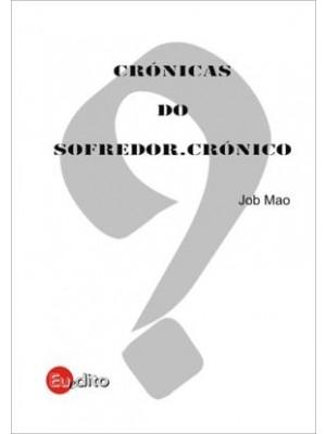 Crónica do Sofredor Crónico
