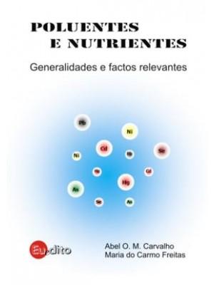 Poluentes e Nutrientes - Generalidades e Factos Relevantes