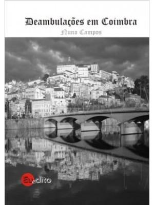 Deambulações em Coimbra