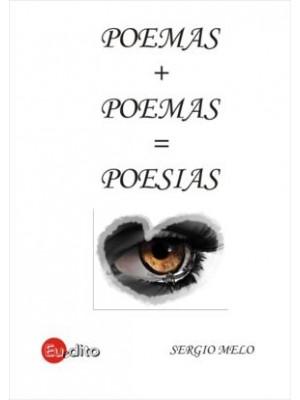 Poemas + Poemas = Poesias