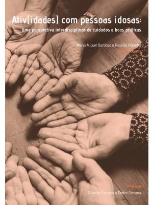 Ativ(idades) com Pessoas Idosas: Uma Perspectiva Interdisciplinar de Cuidados e Boas Práticas