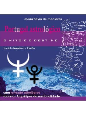 CD audio - Portugal Astrológico: O Mito e o Destino - Ciclo Neptuno/Plutão