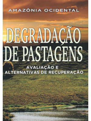 Degradação de Pastagens na Amazônia Ocidental