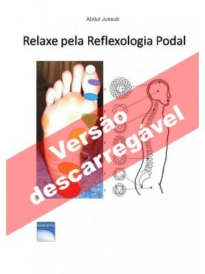 Relaxe pela Reflexologia: Podal