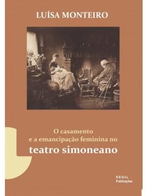 O casamento e a emancipação feminina no teatro simoneano