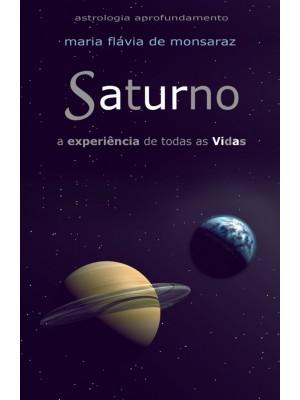 Saturno a experiência de todas as Vidas