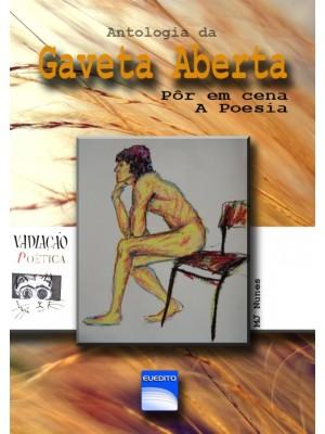 Antologia da Gaveta Aberta – Pôr a em cena... A Poesia