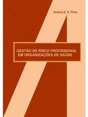 Gestão de risco profissional em organizações de saúde