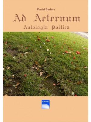 Ad Aeternum - Antologia Poética