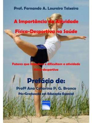 A Importância da Atividade Física-Desportiva na Saúde