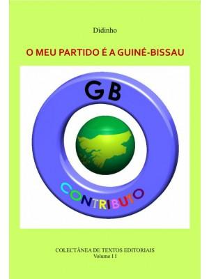 O MEU PARTIDO É A GUINÉ-BISSAU - Vol. II