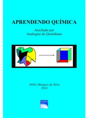 APRENDENDO QUÍMICA Auxiliado por Analogias do Quotidiano