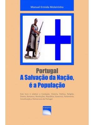 Portugal - A Salvação da Nação é a População