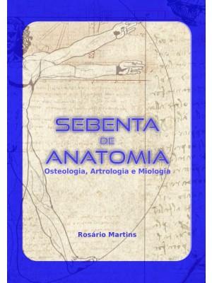 Sebenta de Anatomia (Osteologia, Artrologia e Miologia)