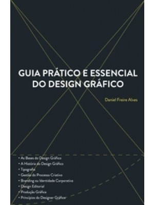 Guia Pratico e Essencial do Design Gráfico