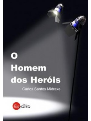 O Homem dos Heróis