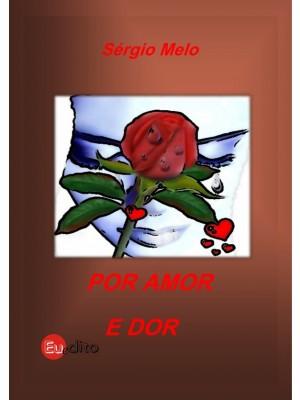 Por Amor e Dor