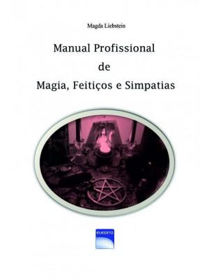 Manual Profissional de Magias Simpatias e Feitiços para todos os fins