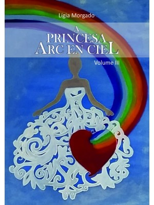 A Princesa ARC EN CIEL - Vol. III