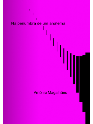 NA PENUMBRA DE UM ANÁTEMA