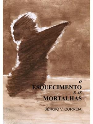 O Esquecimento e as Mortalhas