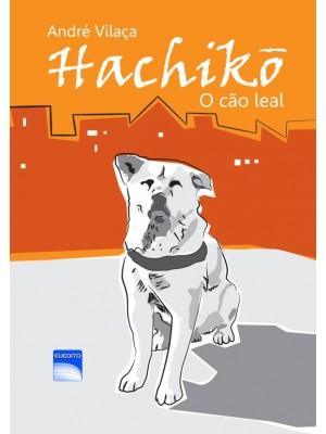 Hachicõ - O cão leal