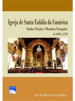 Igreja de Santa Eulália da Cumieira, Tombo, Petições e Memórias Paroquiais, de 1499 a 1758 (Cor)