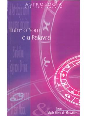 Livro + CD - Astrologia Aprofundamento - Entre o Som e a Palavra