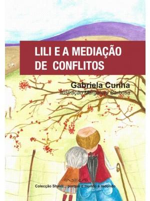 Lili e a Mediação de Conflitos