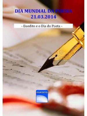 Euedito e o Dia do Poeta 2014