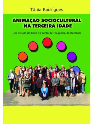 Animação Sociocultural na Terceira Idade: Um estudo de caso na Junta de Freguesia de Ramalde