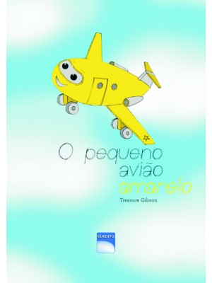 O pequeno avião amarelo - The little yellow plan