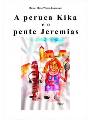 A PERUCA KIKA E O PENTE JEREMIAS