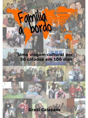 Familia a Bordo - Uma viagem cultural por 50 cidades em 100 dias