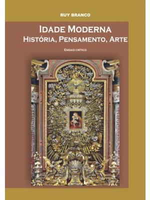 Idade Moderna – História, Pensamento, Arte