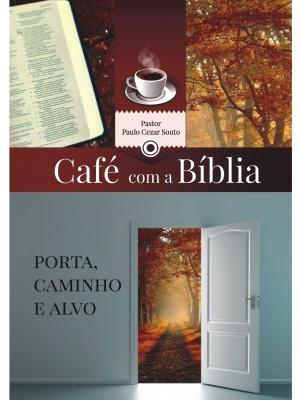 APOSTILA Café com a Bíblia - Porta, Caminho e Alvo