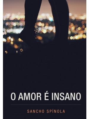 O Amor é Insano