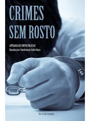CRIMES SEM ROSTO Antologia de Contos Policiais