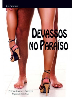 DEVASSOS NO PARAÍSO Contos Sensuais e Eróticos