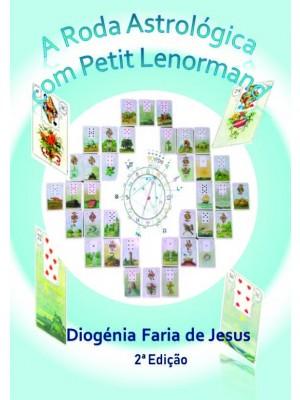 A Roda Astrológica com Petit Lenormand