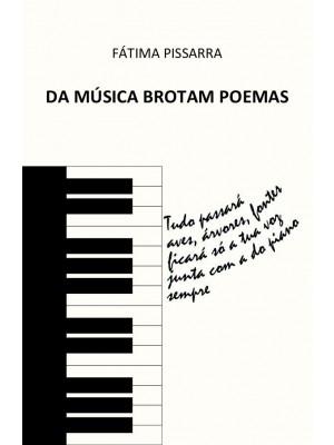 Da Música Brotam Poemas