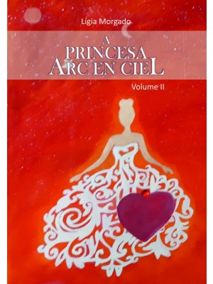 A Princesa ARC EN CIEL - Vol. II