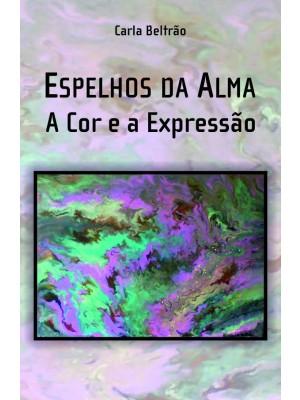 Espelhos da Alma: A Cor e a Expressão