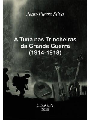 A Tuna nas trincheiras da Grande Guerra (1914-1918)