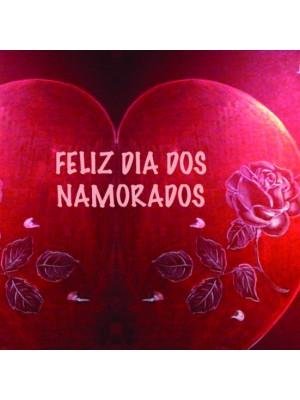 São Valentim - Feliz Dia dos Namorados